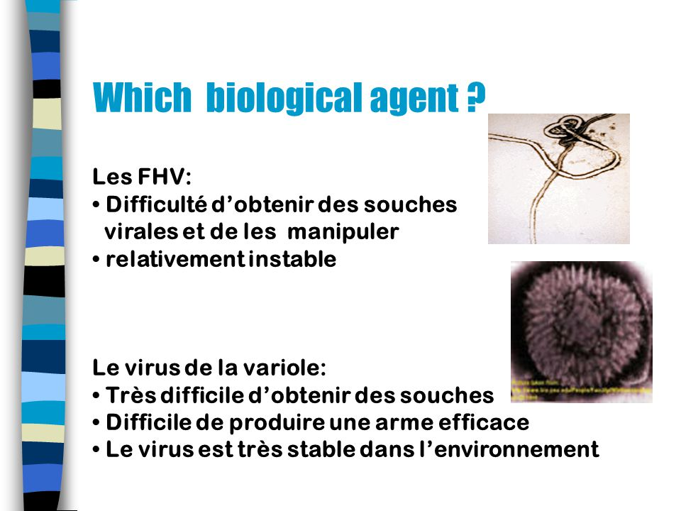 Which biological agent .