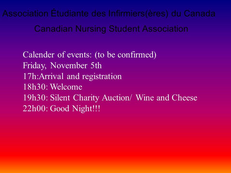 Canadian Nursing Student Association Association Étudiante des Infirmiers(ères) du Canada Saturday, November 6th 9h: Good Morning!!.