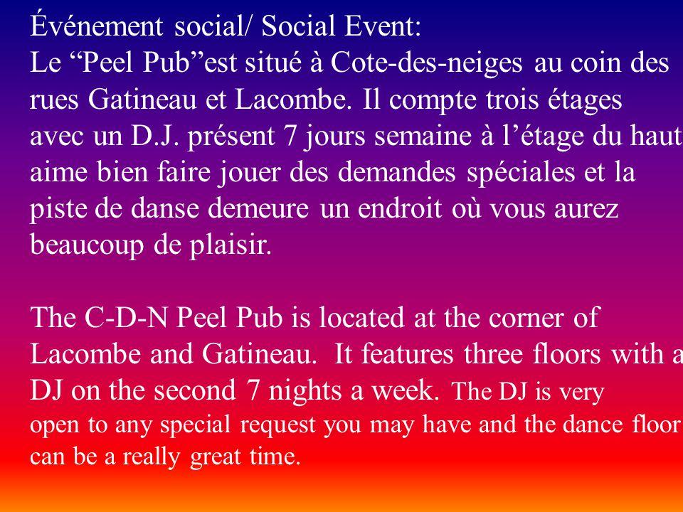 Événement social/ Social Event: Le Peel Pubest situé à Cote-des-neiges au coin des rues Gatineau et Lacombe.