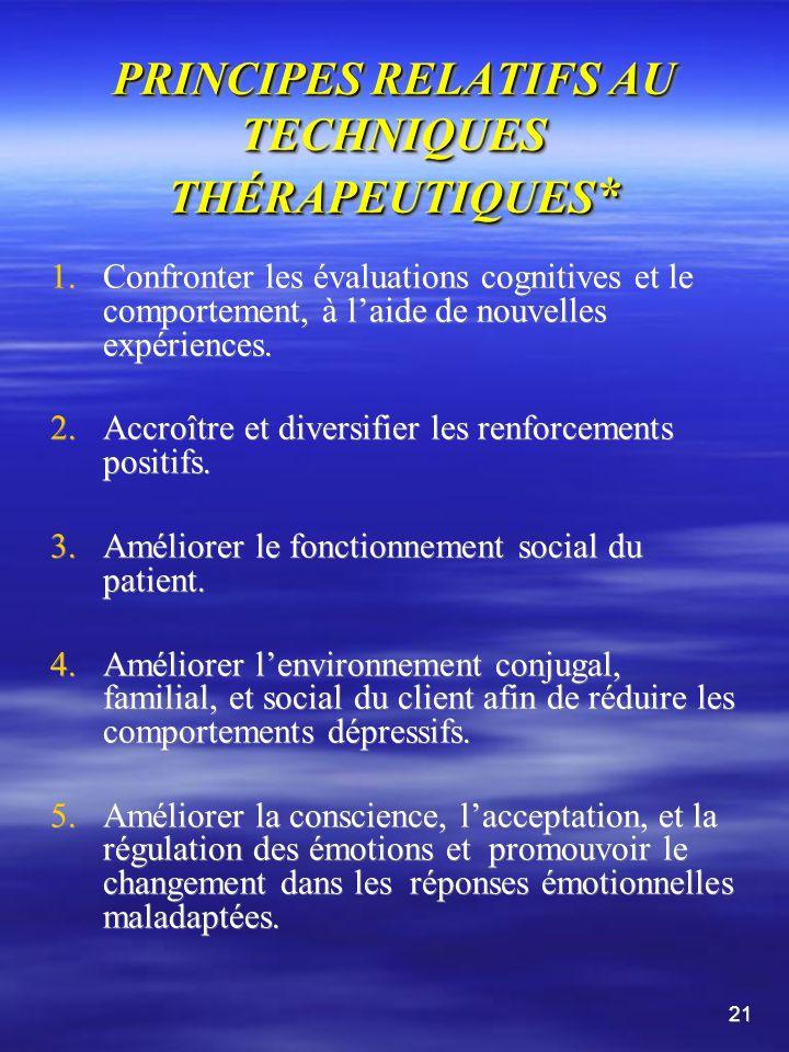 PRINCIPES RELATIFS A LALLIANCE THÉRAPEUTIQUE * suite 6.