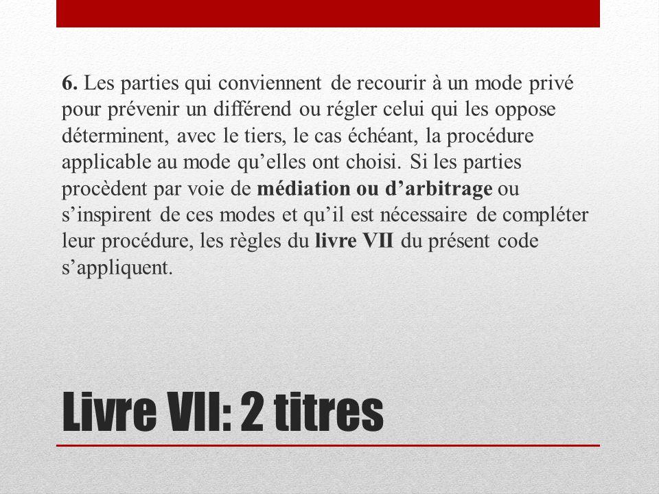 Livre VII: 2 titres 6.