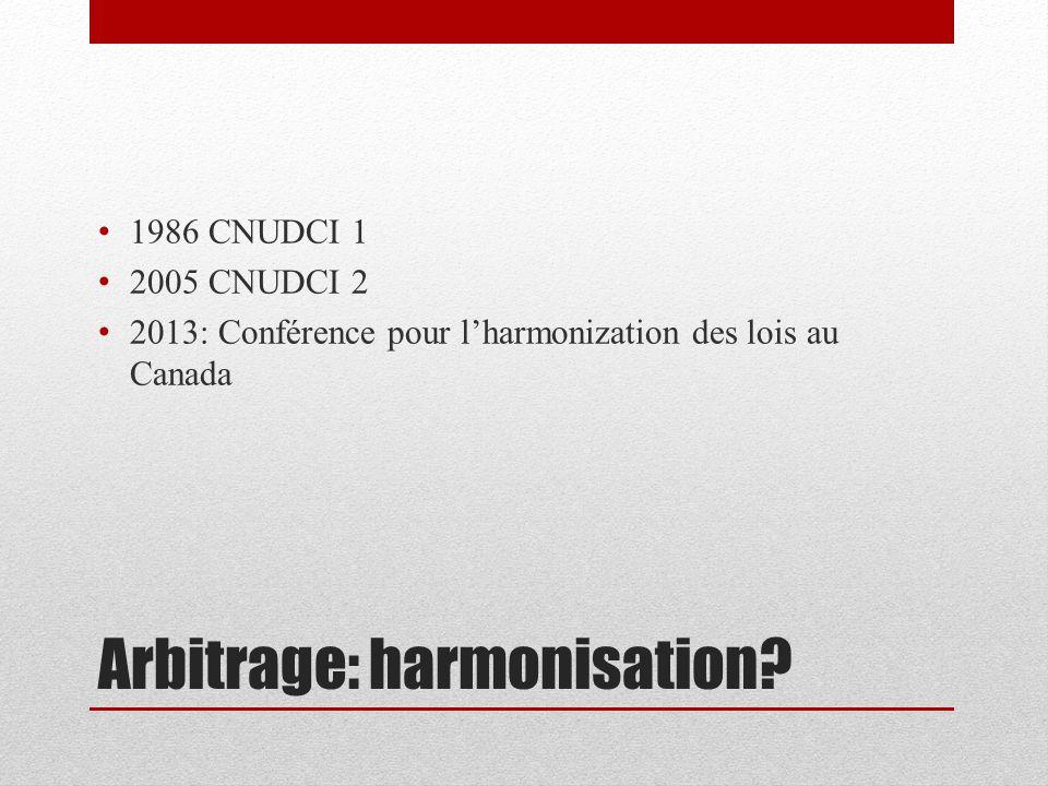 Arbitrage: harmonisation.