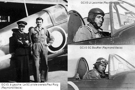 GC I/3 SC Bouffier (Raymond Macia) GC I/3 Lt Lacombe (Raymond Macia) GC I/3, à gauche : Le SC pilote oranais Paul Roig (Raymond Macia)