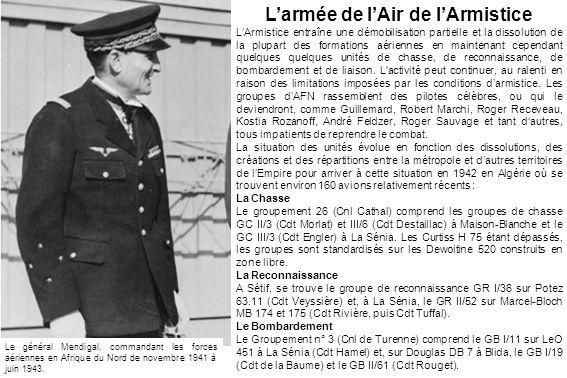 Larmée de lAir de lArmistice LArmistice entraîne une démobilisation partielle et la dissolution de la plupart des formations aériennes en maintenant c
