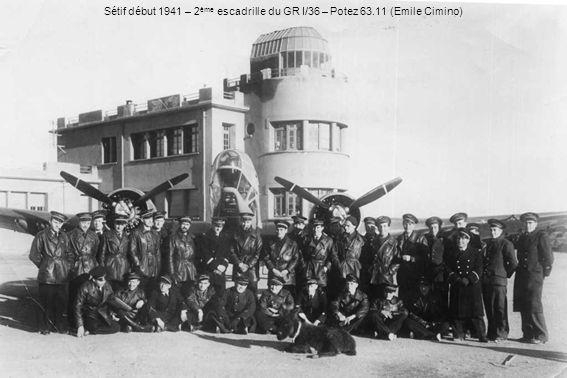 Sétif début 1941 – 2 ème escadrille du GR I/36 – Potez 63.11 (Emile Cimino)