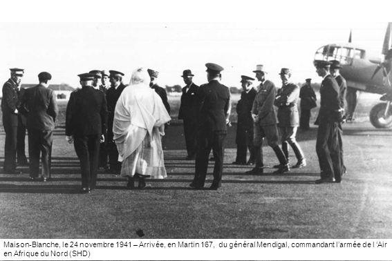 Maison-Blanche, le 24 novembre 1941 – Arrivée, en Martin 167, du général Mendigal, commandant larmée de l Air en Afrique du Nord (SHD)