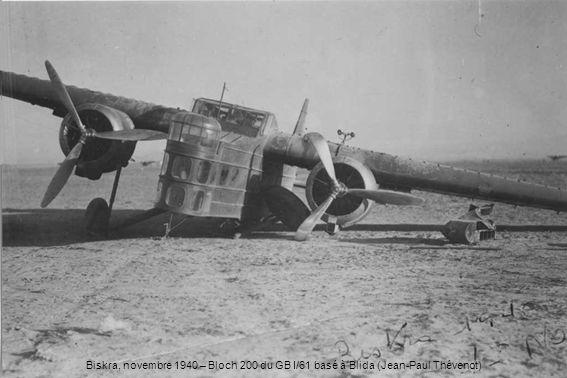 Biskra, novembre 1940 – Bloch 200 du GB I/61 basé à Blida (Jean-Paul Thévenot)