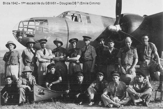 Blida 1942 – 1 ère escadrille du GB II/61 – Douglas DB 7 (Emile Cimino)