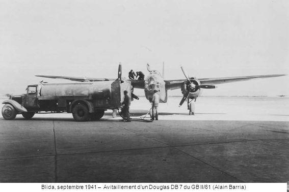 Blida, septembre 1941 – Avitaillement dun Douglas DB 7 du GB II/61 (Alain Barria)