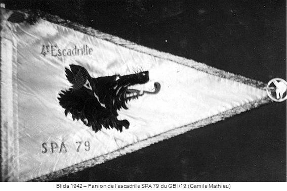 Blida 1942 – Fanion de lescadrille SPA 79 du GB I/19 (Camile Mathieu)