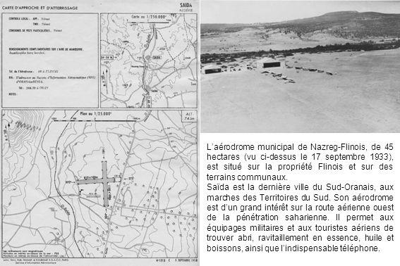 Laérodrome municipal de Nazreg-Flinois, de 45 hectares (vu ci-dessus le 17 septembre 1933), est situé sur la propriété Flinois et sur des terrains com