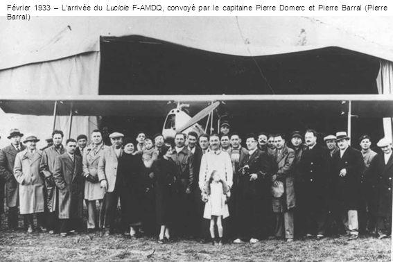 Février 1933 – Larrivée du Luciole F-AMDQ, convoyé par le capitaine Pierre Domerc et Pierre Barral (Pierre Barral)