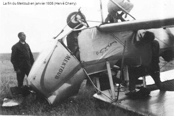 La fin du Mektoub en janvier 1935 (Hervé Cherry)