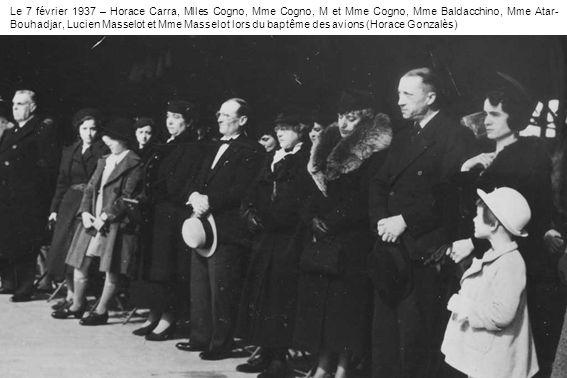 Le 7 février 1937 – Horace Carra, Mlles Cogno, Mme Cogno, M et Mme Cogno, Mme Baldacchino, Mme Atar- Bouhadjar, Lucien Masselot et Mme Masselot lors d