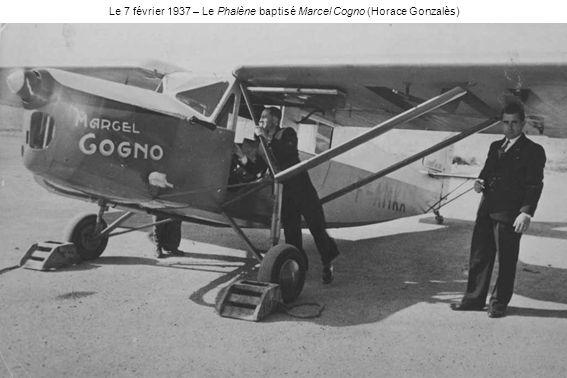 Le 7 février 1937 – Le Phalène baptisé Marcel Cogno (Horace Gonzalès)