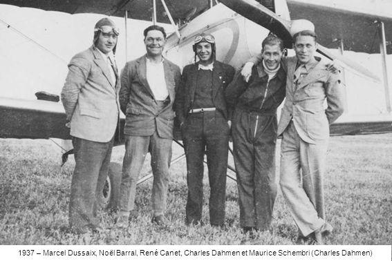 1937 – Marcel Dussaix, Noël Barral, René Canet, Charles Dahmen et Maurice Schembri (Charles Dahmen)