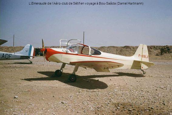 LEmeraude de lAéro-club de Sétif en voyage à Bou-Saâda (Daniel Hartmann)