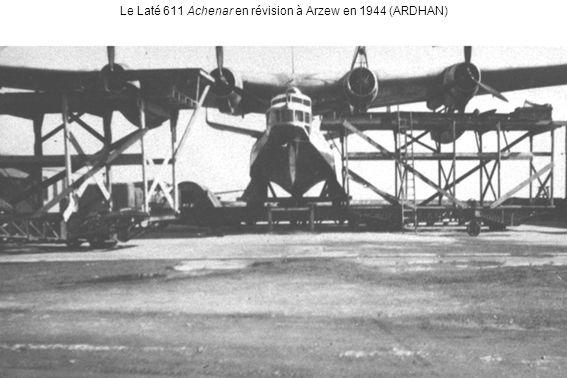 Le Laté 611 Achenar en révision à Arzew en 1944 (ARDHAN)