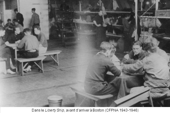 Dans le Liberty Ship, avant darriver à Boston (CFPNA 1943-1946)