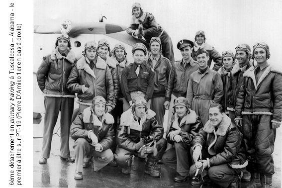 6ème détachement en primary training à Tuscaloosa – Alabama - le premier à être sur PT-19 (Pierre DAmico 1er en bas à droite)