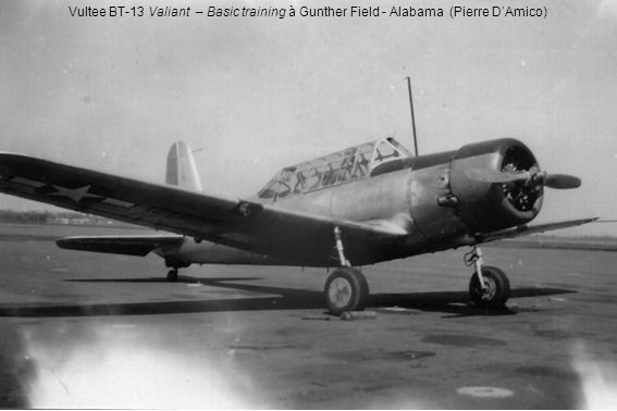 Vultee BT-13 Valiant – Basic training à Gunther Field - Alabama (Pierre DAmico)