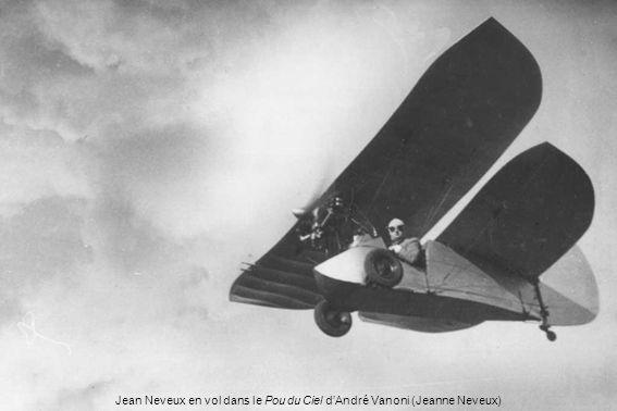 Jean Neveux en vol dans le Pou du Ciel dAndré Vanoni (Jeanne Neveux)