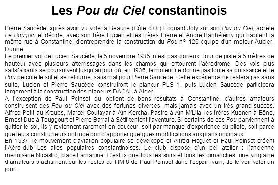 Les Pou du Ciel constantinois Pierre Saucède, après avoir vu voler à Beaune (Côte dOr) Edouard Joly sur son Pou du Ciel, achète Le Bouquin et décide,