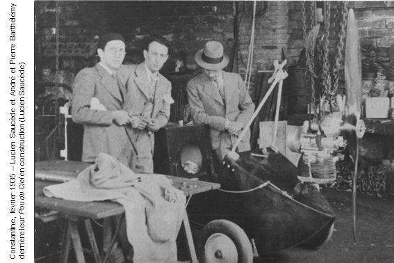Constantine, février 1935 – Lucien Saucède et André et Pierre Barthélémy derrière leur Pou du Ciel en construction (Lucien Saucède)