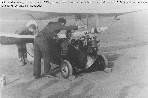 A Oued-Hamimin, le 5 novembre 1935, avant lenvol, Lucien Saucède et le Pou du Ciel n° 126 avec le mécanicien Marcel Hirbert (Lucien Saucède)