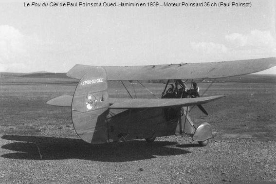 Le Pou du Ciel de Paul Poinsot à Oued-Hamimin en 1939 – Moteur Poinsard 35 ch (Paul Poinsot)