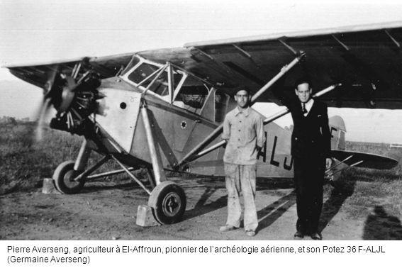 Pierre Averseng, agriculteur à El-Affroun, pionnier de larchéologie aérienne, et son Potez 36 F-ALJL (Germaine Averseng)