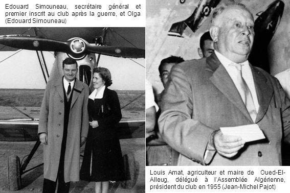 Edouard Simouneau, secrétaire général et premier inscrit au club après la guerre, et Olga (Edouard Simouneau) Louis Amat, agriculteur et maire de Oued