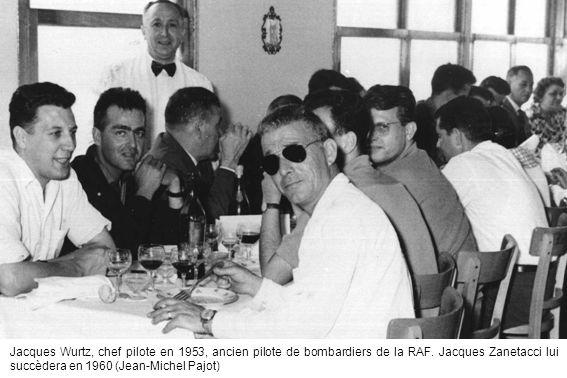 Jacques Wurtz, chef pilote en 1953, ancien pilote de bombardiers de la RAF. Jacques Zanetacci lui succèdera en 1960 (Jean-Michel Pajot)