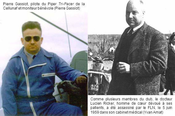 Comme plusieurs membres du club, le docteur Lucien Ricker, homme de cœur dévoué à ses patients, a été assassiné par le FLN, le 5 juin 1959 dans son ca