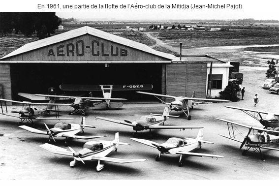 En 1961, une partie de la flotte de lAéro-club de la Mitidja (Jean-Michel Pajot)