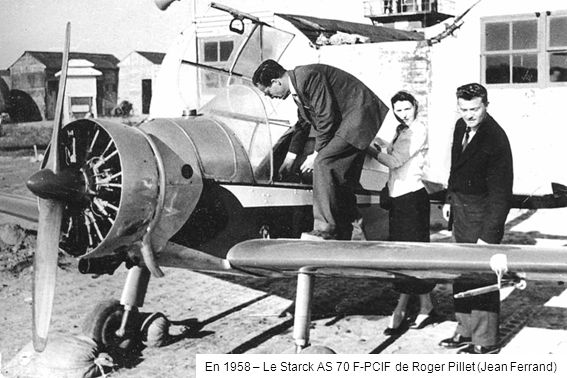 En 1958 – Le Starck AS 70 F-PCIF de Roger Pillet (Jean Ferrand)