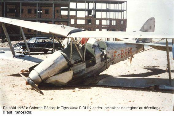 En août 1958 à Colomb-Béchar, le Tiger Moth F-BHIK après une baisse de régime au décollage (Paul Franceschi)