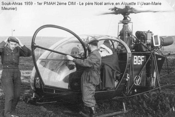 Souk-Ahras 1959 - 1er PMAH 2ème DIM - Le père Noël arrive en Alouette II (Jean-Marie Meunier)