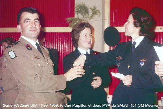 2ème PA 2ème DIM - Noël 1959, le Cne Parpillon et deux IPSA du GALAT 101 (JM Meunier)
