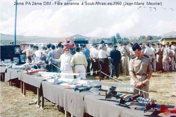 2ème PA 2ème DIM - Fête aérienne à Souk-Ahras en 1960 (Jean-Marie Meunier)