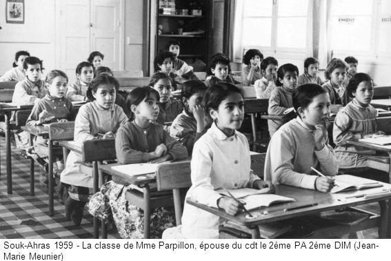 Souk-Ahras 1959 - La classe de Mme Parpillon, épouse du cdt le 2ème PA 2ème DIM (Jean- Marie Meunier)