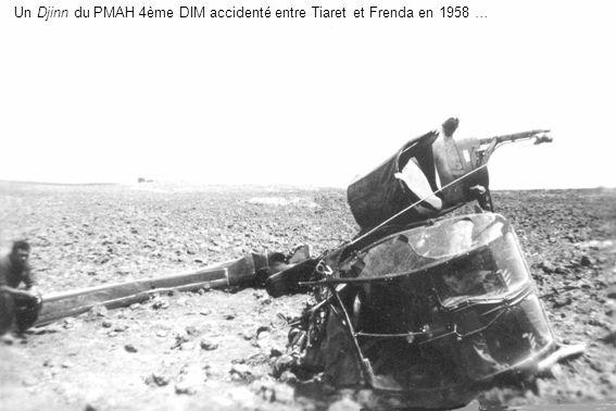 Un Djinn du PMAH 4ème DIM accidenté entre Tiaret et Frenda en 1958 …