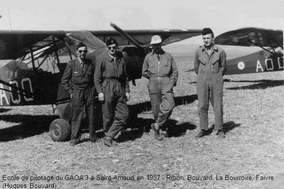 Ecole de pilotage du GAOA 3 à Saint-Arnaud en 1957 : Ribon, Bouvard, La Bourroire, Faivre (Hugues Bouvard)