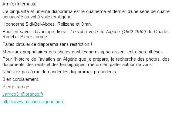 Ami(e) Internaute, Ce cinquante-et-unième diaporama est le quatrième et dernier dune série de quatre consacrée au vol à voile en Algérie. Il concerne
