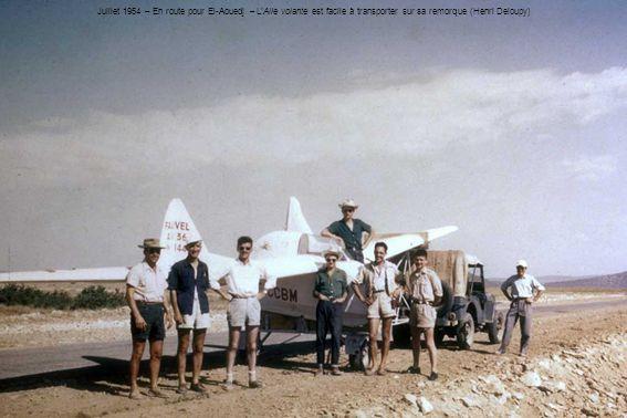 Juillet 1954 – En route pour El-Aouedj – LAile volante est facile à transporter sur sa remorque (Henri Deloupy)