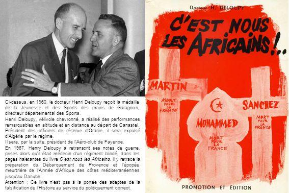 Ci-dessus, en 1960, le docteur Henri Deloupy reçoit la médaille de la Jeunesse et des Sports des mains de Garagnon, directeur départemental des Sports