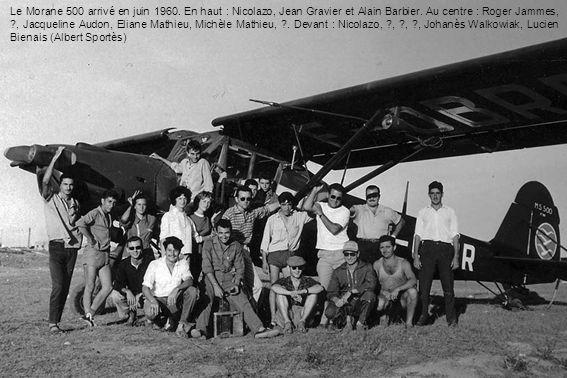 Le Morane 500 arrivé en juin 1960. En haut : Nicolazo, Jean Gravier et Alain Barbier. Au centre : Roger Jammes, ?, Jacqueline Audon, Eliane Mathieu, M