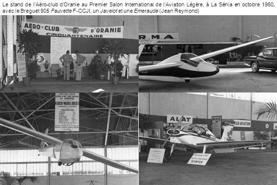 Le stand de lAéro-club dOranie au Premier Salon International de lAviation Légère, à La Sénia en octobre 1960, avec le Breguet 905 Fauvette F-CCJI, un