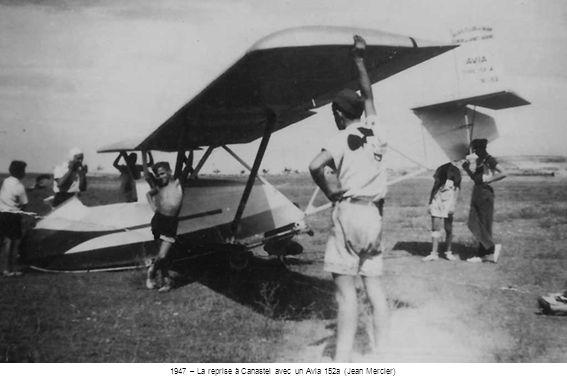 1947 – La reprise à Canastel avec un Avia 152a (Jean Mercier)