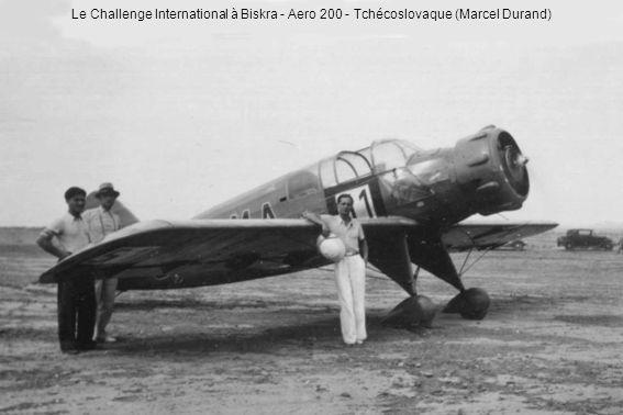 Le Challenge International à Biskra - Aero 200 - Tchécoslovaque (Marcel Durand)